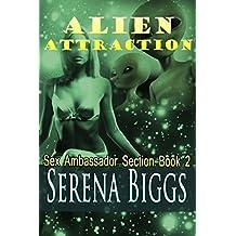 Alien Attraction (Sex Ambassador Section Book 2)