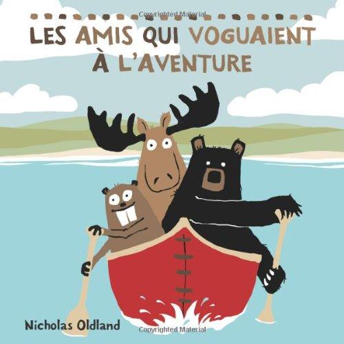 Les Amis Qui Voguaient ? l'Aventure (French Edition)