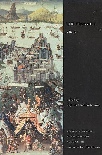 The Crusades: A Reader (Readings in Medieval Civilizations and Cultures)