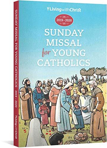 (2019-2020 Living with Christ Sunday Missal for Young Catholics (Children's Catholic Sunday Missal U.S. Edition))