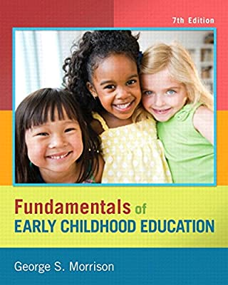 Fundamentals of Early Childhood Education, Video-Enhanced Pearson eText -- Access Card (7th Edition)