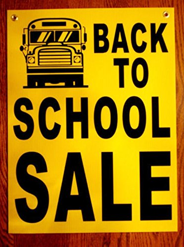 "1 Pc Glistening Unique Back to School Sale Sign Business Declare Notice Plastic Coroplast Home Holder Post Clearance Price Display Signage Outdoor Banners Store Retail Banner Size 18""x24"" w/ Grommets"