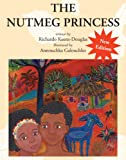 The Nutmeg Princess, Richardo Keens-Douglas, 1554516005