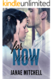 For Now (For Always Book 2)
