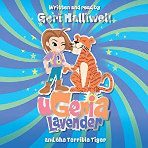 Ugenia Lavender and the Terrible Tiger Audiobook