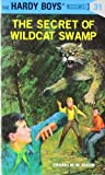 The Secret of Wildcat Swamp (The Hardy Boys, No. 31)