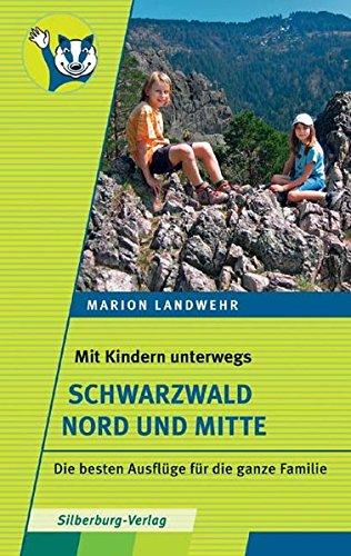 Mit Kindern unterwegs – Schwarzwald Nord und Mitte