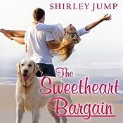 The Sweetheart Bargain: Sweetheart Sisters Series # 1 | Shirley Jump