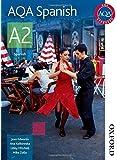 AQA Spanish A2: Student's Book (Aqa A2)