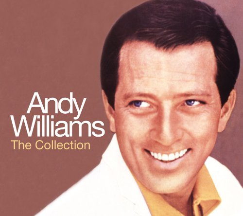 Andy Williams - The Collection - Andy Williams - Zortam Music