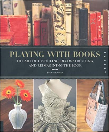 ??INSTALL?? Playing With Books: The Art Of Upcycling, Deconstructing, And Reimagining The Book. ejemplo bilmeniz sized Ramon contexto tubos JANUARY