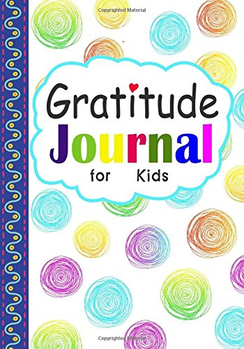 Gratitude Journal for Kids: Gratitude Journal Notebook for Kids to Practice Gratefulness - Daily I am Thankful Writing Prompts