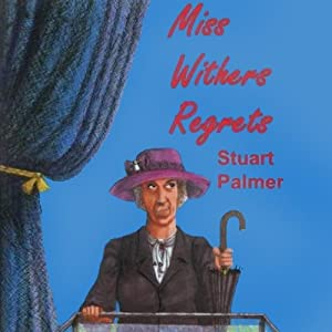 Miss Withers Regrets Audiobook