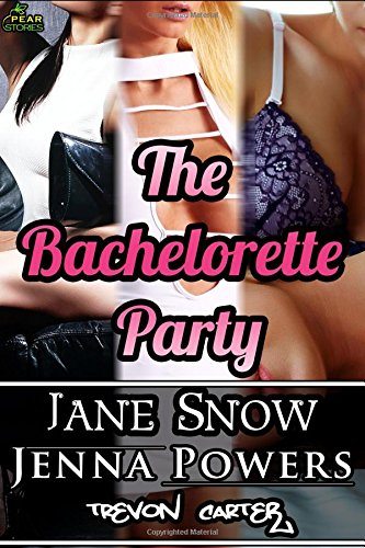 The Bachelorette Party (Interracial Erotic 3 Book Bundle)