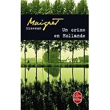 UN CRIME EN HOLLANDE (MAIGRET)