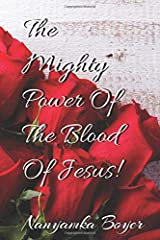 The Mighty Power of The Blood Of Jesus! Paperback
