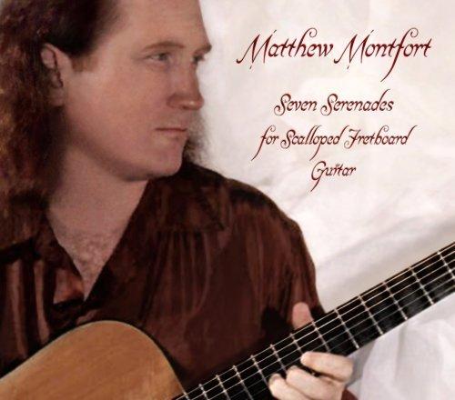 Price comparison product image Seven Serenades for Scalloped Fretboard Guitar by Matthew Montfort