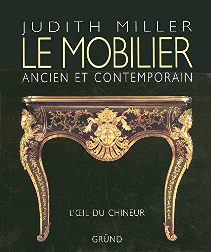 Le mobilier ancien et contemporain