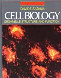 Cell Biology : Organelle Structure, Sadava, David, 0867202289