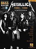 Metallica: 1983-1988: Bass Play-Along Vo...