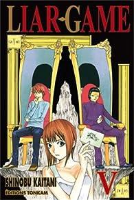 Liar Game, tome 5 par Shinobu Kaitani