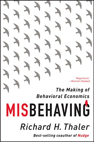 Book Cover: Misbehaving: The Making of Behavioral Economics