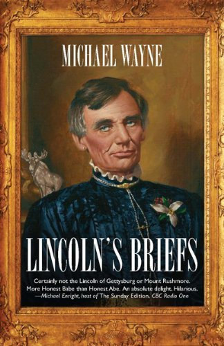 Lincolns Briefs by Michael Wayne published by Canadian Scholars Press (Ca) (2009) [Paperback]
