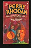 Heritage of the Lizard People & Death's Demand (Perry Rhodan #113 & #114)