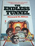The Endless Tunnel, Howard H. Hilton, 0505515911