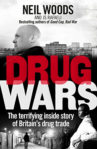 Drug Wars: The terrifying inside story of Britain's drug trade (English Edition)