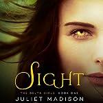 Sight | Juliet Madison