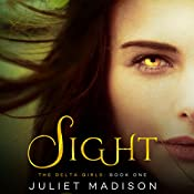 Sight | Juliet Madison