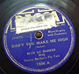 Blue Lu Barker With Danny Barker's Fly Cats ‎- Don't You Make Me High - Caught The B & O
