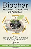 img - for Biochar: Production, Characterization, and Applications (Urbanization, Industrialization, and the Environment) book / textbook / text book