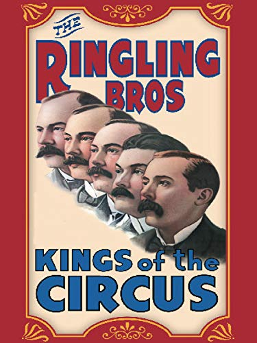 (Ringling Brothers: Kings of the Circus)
