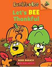Let's Bee Thankful (Bumble and Bee #3): An Acorn Book