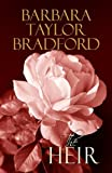 The Heir, Barbara Taylor Bradford, 1602850860