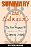 """The End of Alzheimer's: The First Program to Prevent and Reverse Cognitive Decline 