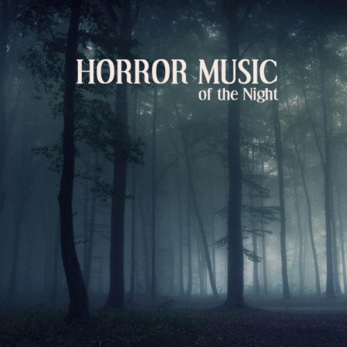 Horror Music of the Night: Scary Sounds, Halloween Sounds and Spooky Sound Efx ()