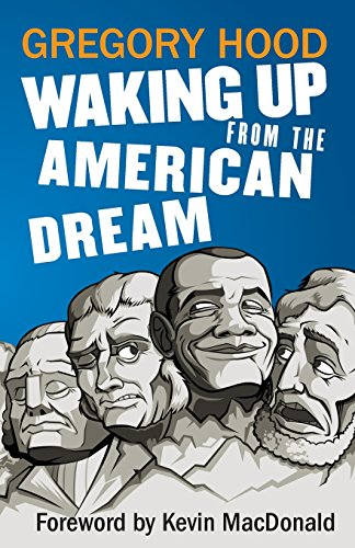 Book cover from Waking Up from the American Dream by Gregory Hood