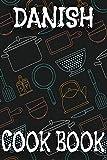 Danish Cook Book: Blank Recipe Book