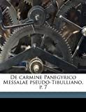 De Carmine Panegyrico Messalae Pseudo-Tibulliano, P, Stephanus Ehrengruber, 1149325984