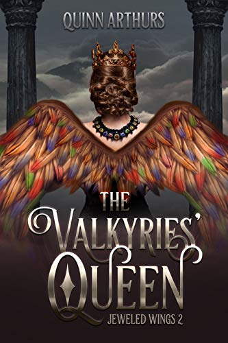 The Valkyries' Queen (Jeweled Wings Book 2)