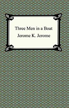 Three Men in a Boat by [Jerome, Jerome K.]