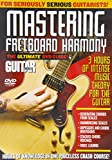 Guitar World -- Mastering Fretboard Harmony: The Ultimate DVD Guide