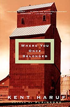 Where You Once Belonged (Vintage Contemporaries) by [Haruf, Kent]