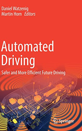 Automated Driving: Safer and More Efficient Future Driving