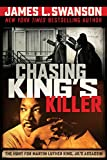 Kindle Store : Chasing King's Killer: The Hunt for Martin Luther King, Jr.'s Assassin