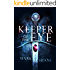 Keeper of the Eye (The Eye of the Sword Book 1)
