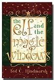 The Elf and the Magic Windows, Ted C. Hindmarsh, 1599551799